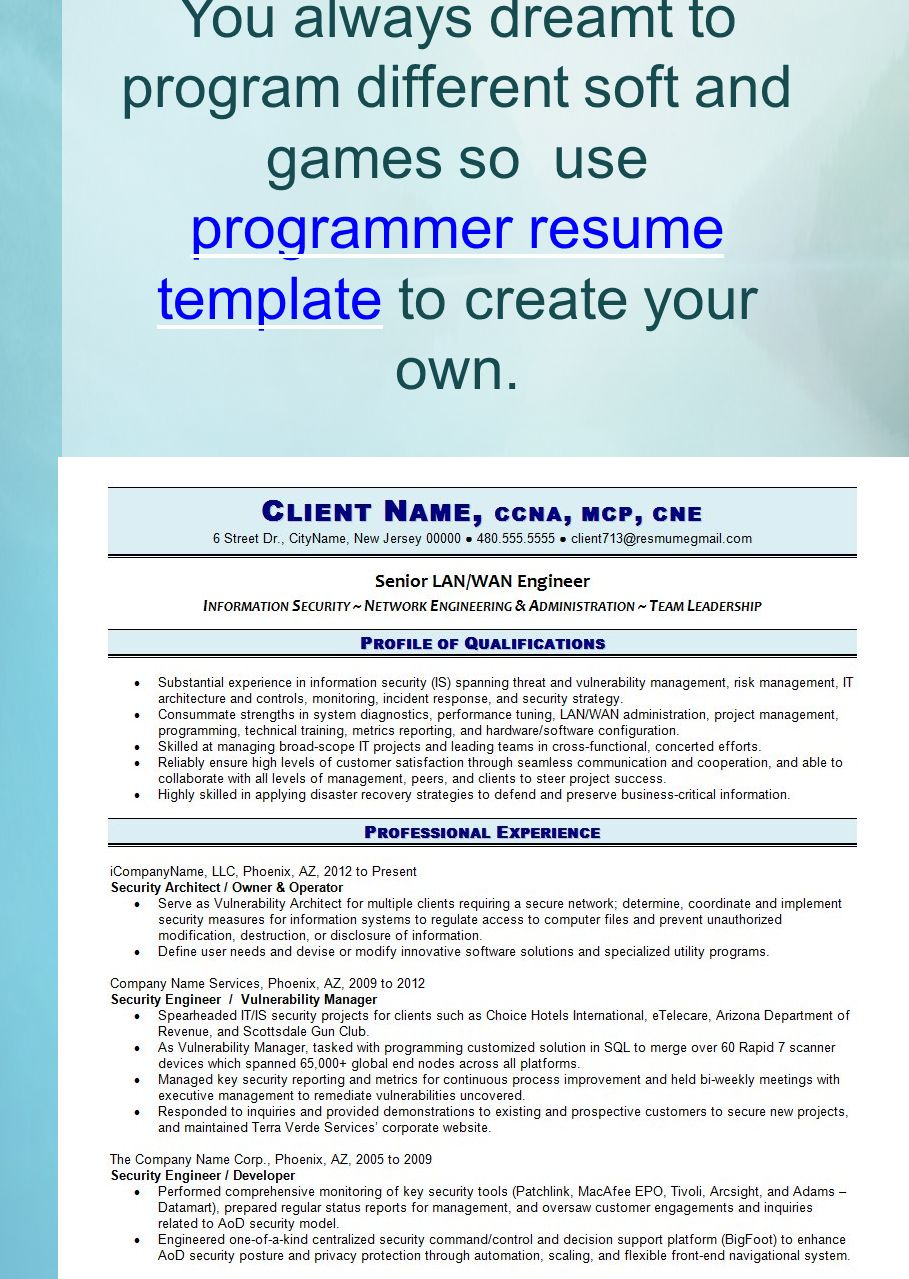 7 you always dreamt to program different soft and games so use programmer resume template to create your own
