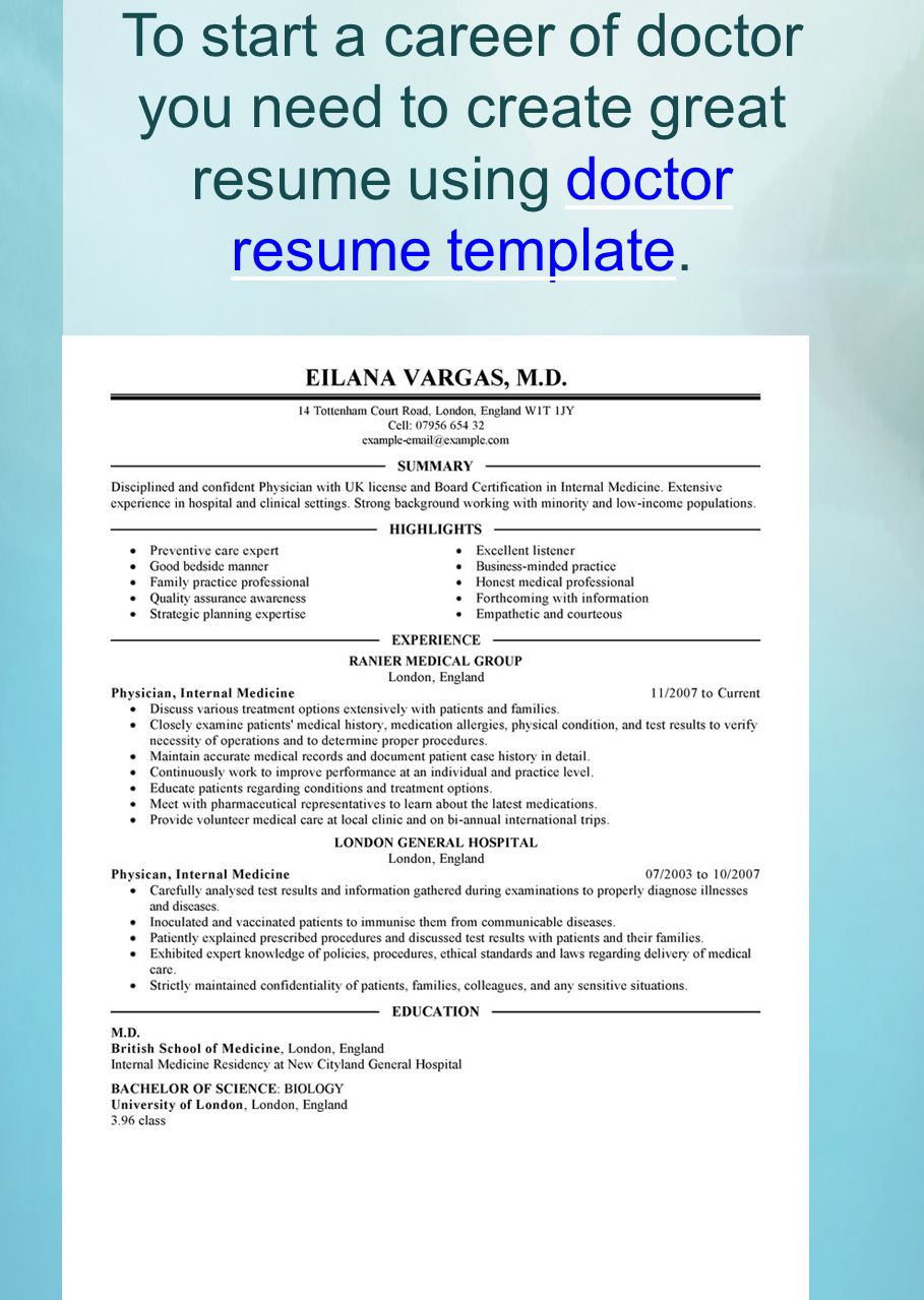 8 To Start A Career Of Doctor You Need To Create Great Resume Using Doctor  Resume Template.