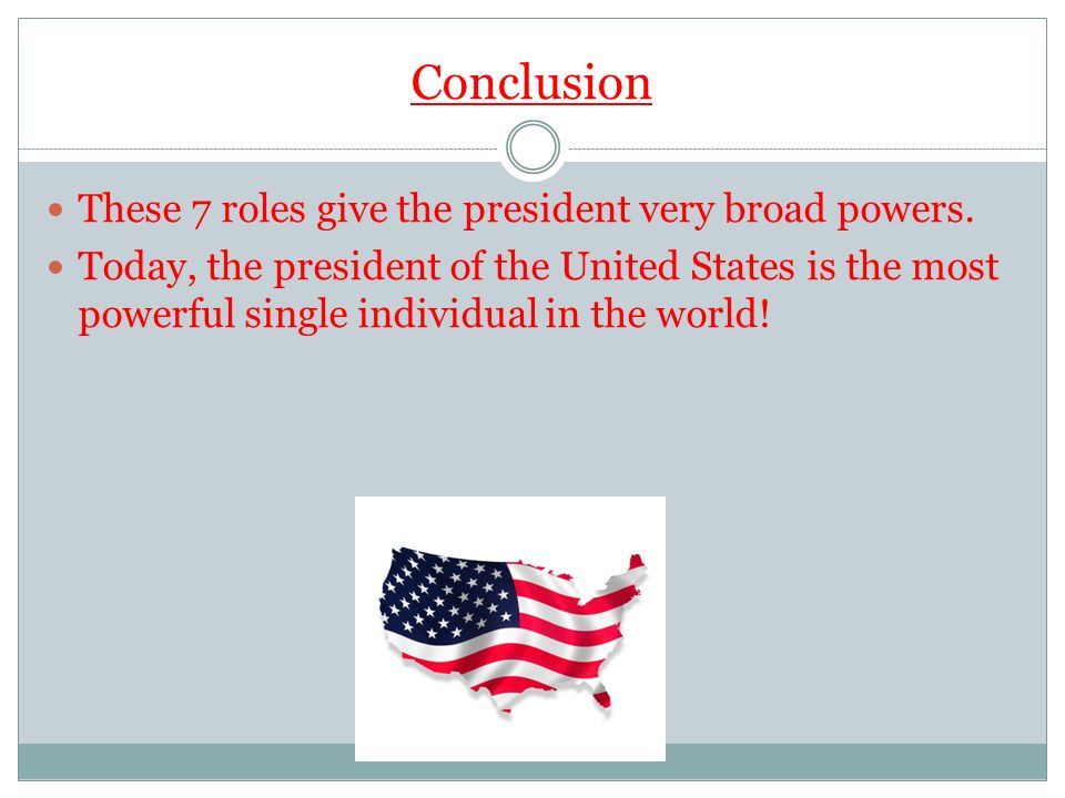 the role and powers of the president of the united states The president of the united states has specific responsibilities laid out by the us constitution in the age of television monitoring, however, the media tends to overemphasize the.