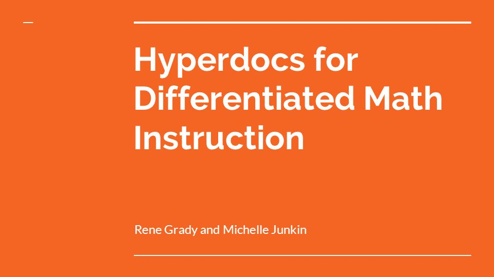 Hyperdocs For Differentiated Math Instruction Ppt Video Online