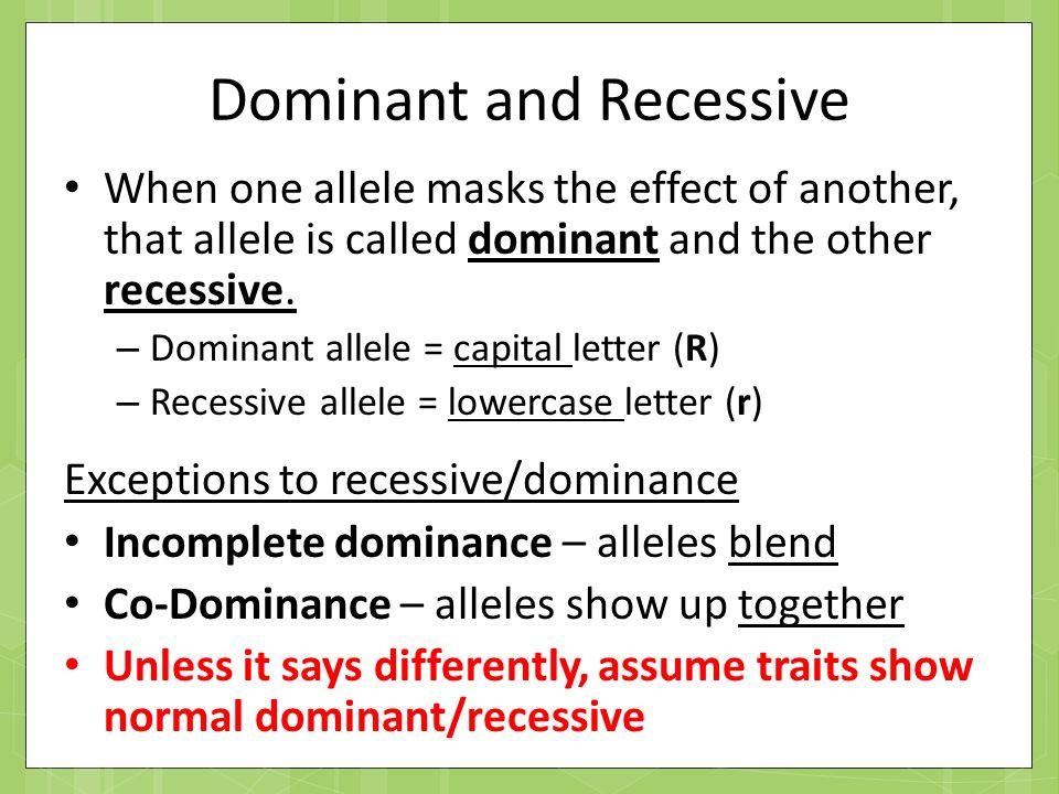 Dominant And Recessive Alleles Chart Genetics Part I...