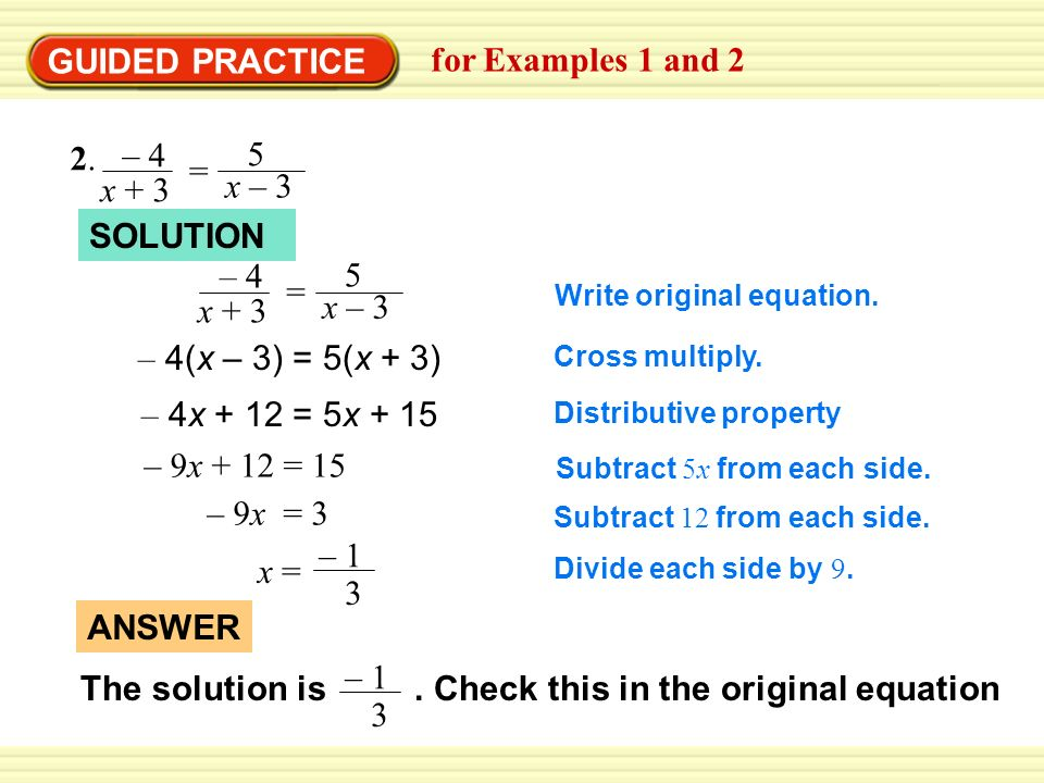 Solve the equation. 1. = 4 x x(x – 4) = 3(x – 4) + x ANSWER ppt ...