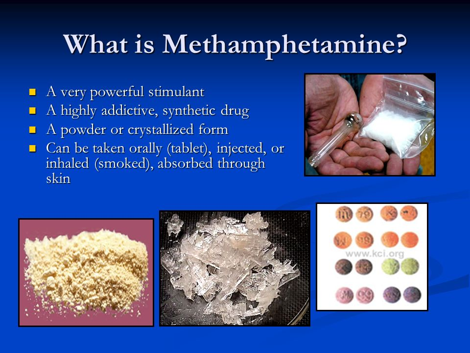describing the powerful addictive stimulant methamphetamine Effective meth addiction treatment it is imperative that meth addiction treatment take place in a drug rehab those who smoke or inject meth describe.