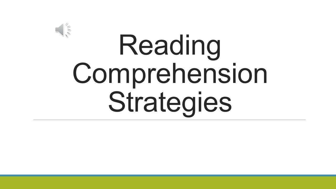 Reading Comprehension Strategies
