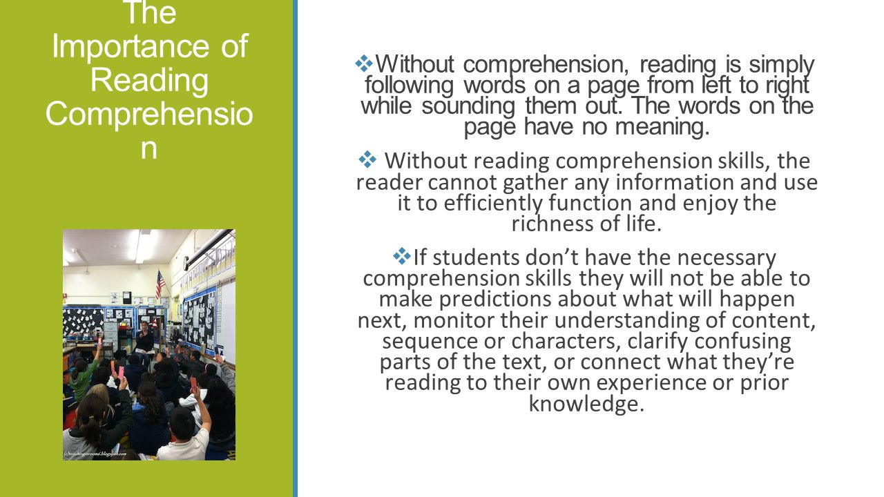 The Importance of Reading Comprehension