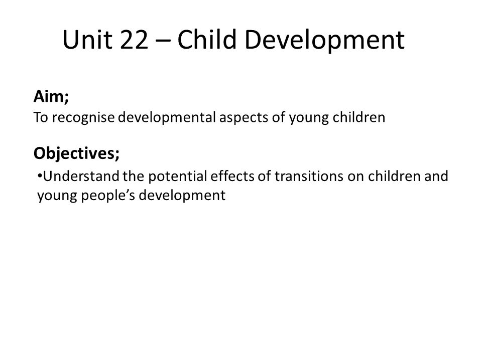 unit 022 childcare This is taken into account daily with the child centred care and holistic approach  to child care and well being practitioners need to look at the.