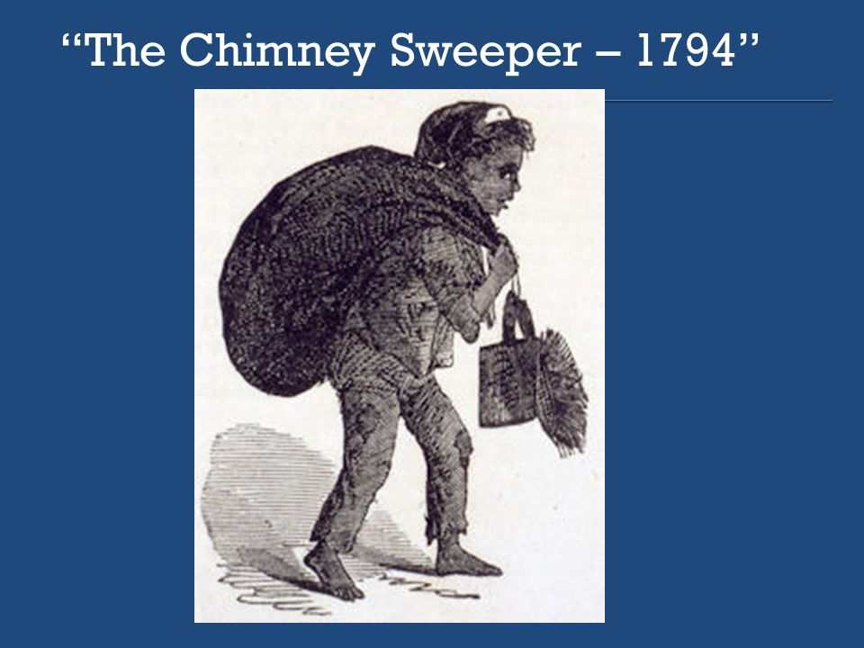 blake s the chimney sweeper two perspectives Blake is my homie home williams biography works cited poems mentioned in posts (artistic side of blake) thursday, january 6,.