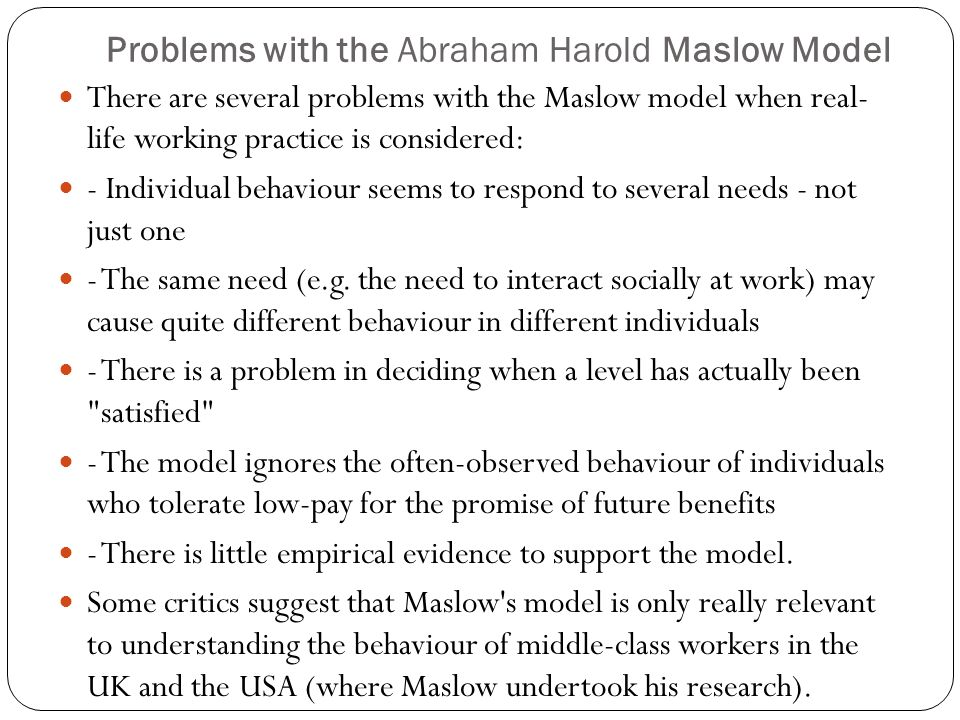 Problems with the Abraham Harold Maslow Model