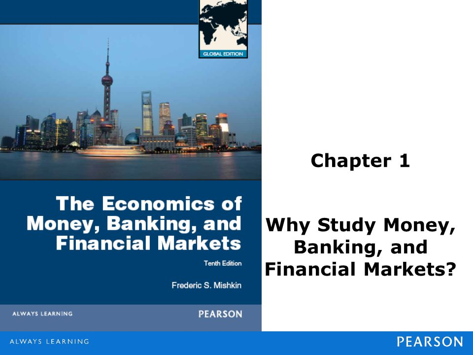money banking and financial markets