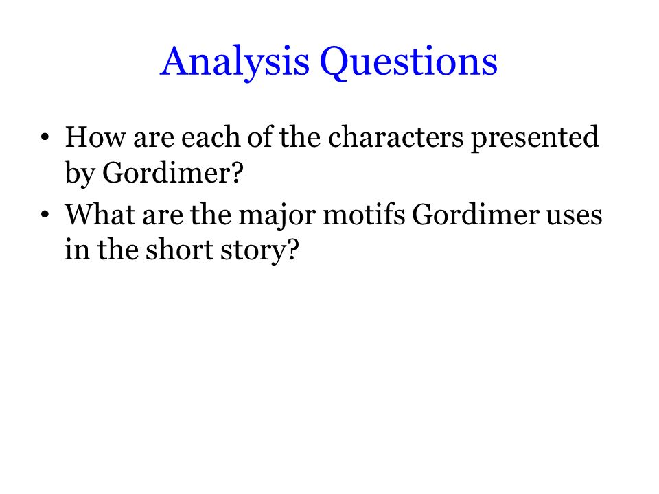 An analysis of a story of nadine gordimer