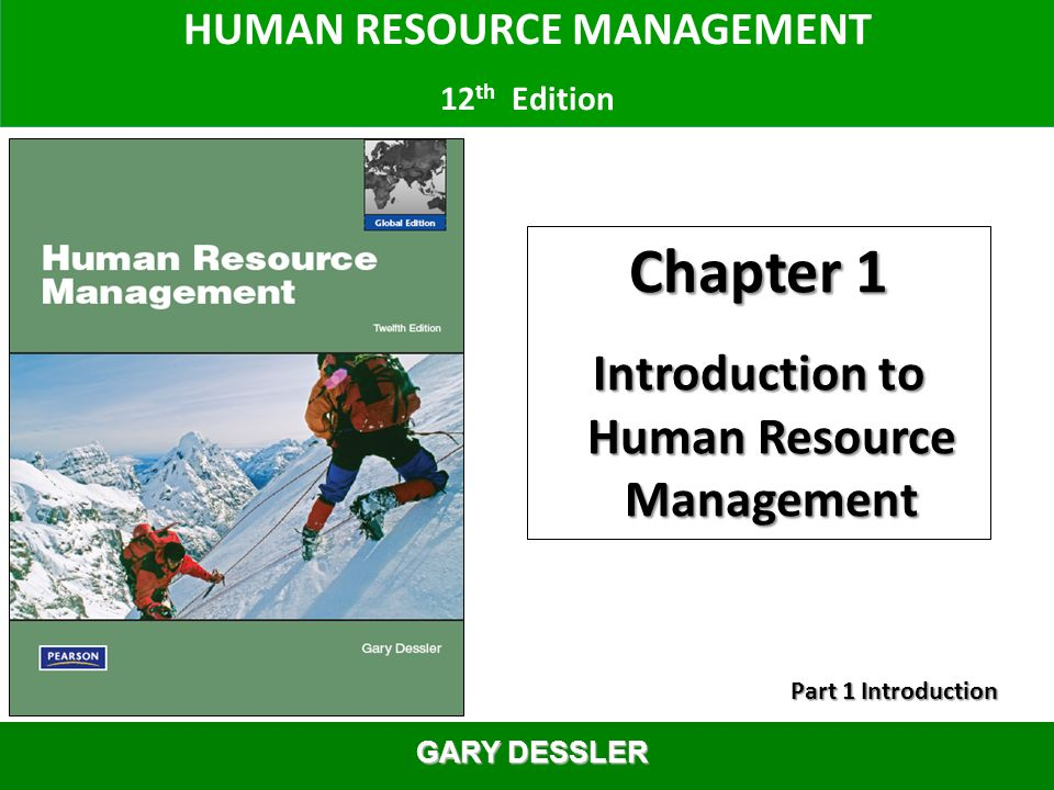 human resource management 12e dessler chapter Human resource management, 12e (dessler) chapter 12 pay for performance and financial incentives 1) frederick taylor referred to the tendency of employees to work at the slowest pace possible and to produce at the minimum acceptable level as _____.