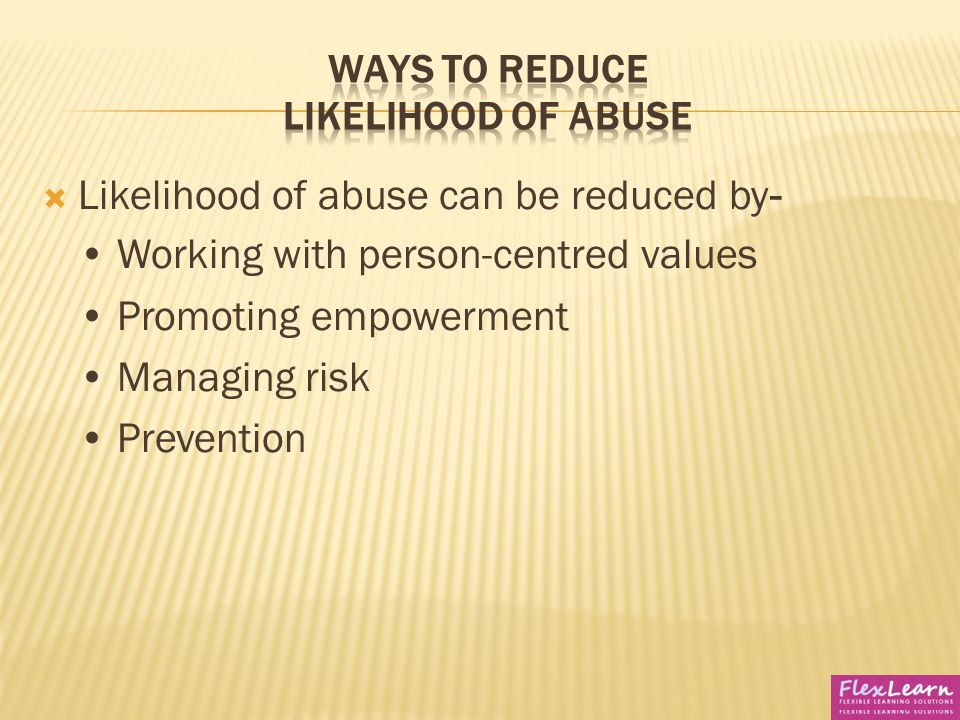 understand ways to reduce the likelihood of abuse Yl)p guilds candidate logbook  understand ways to reduce the likelihood of abuse 41 explain how the likelihood of abuse may be reduced by.