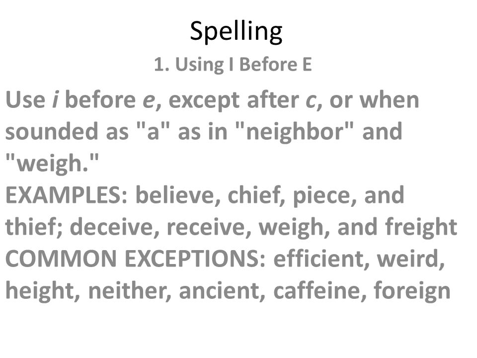 Spelling 1 using i before e ppt download 1 spelling 1 sciox Image collections