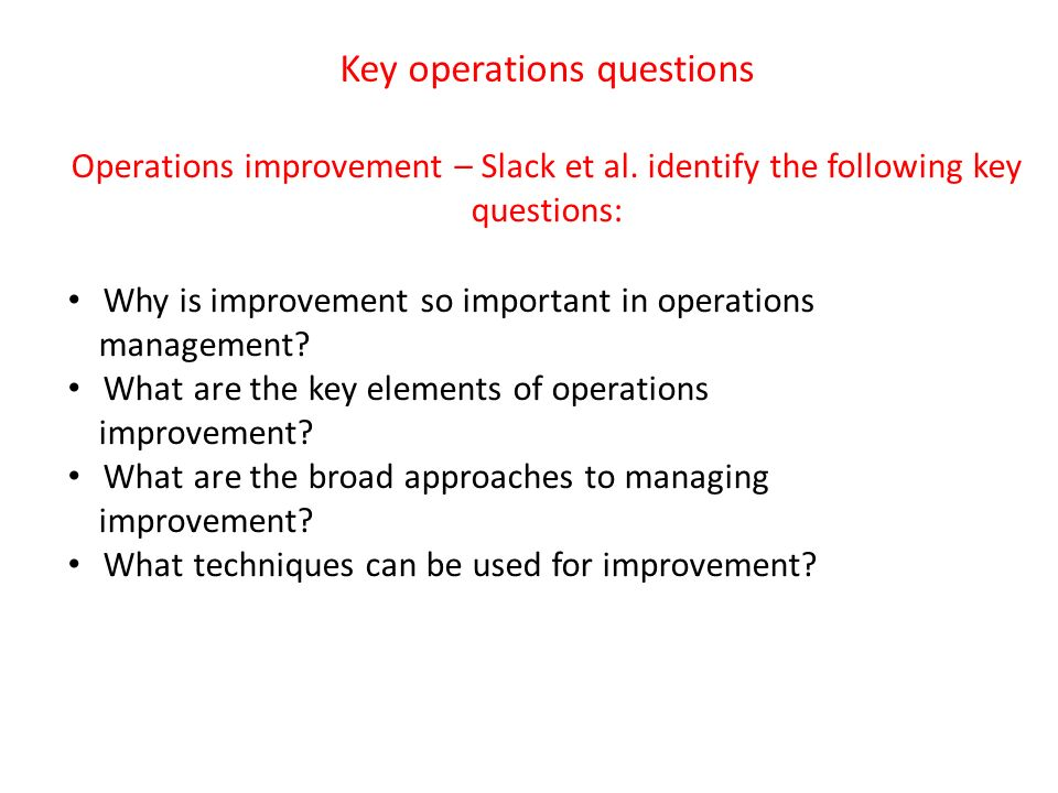 the approaches to operations management P4 explain the key approaches to operations management and the role that from business hnd level at university of west london.