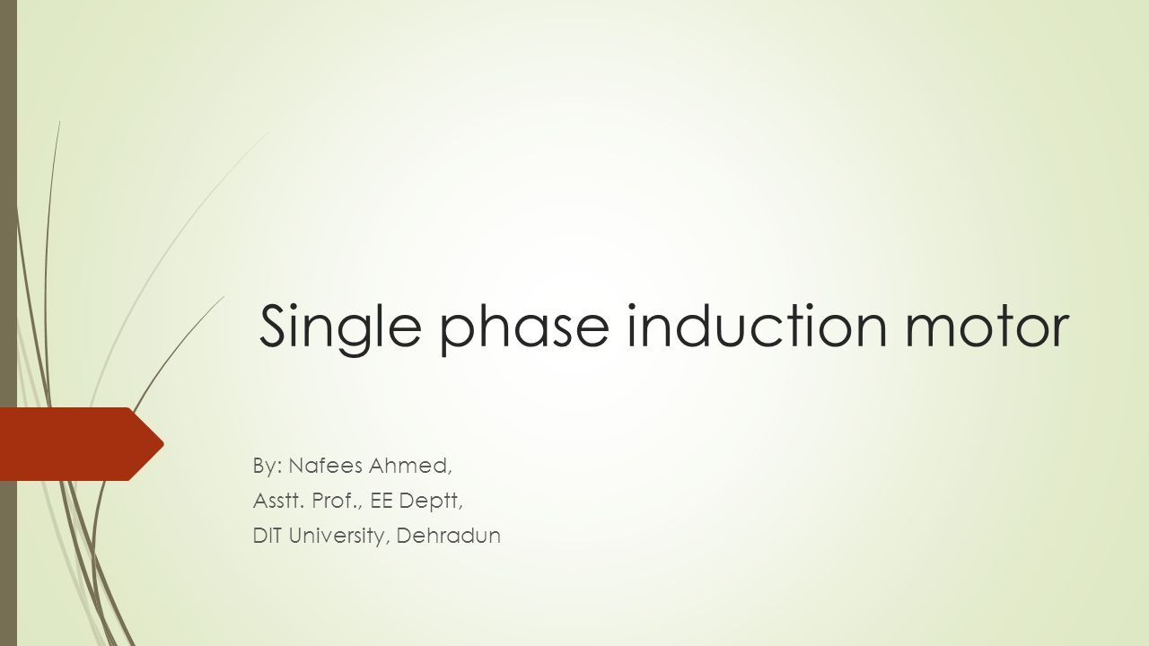 Single phase induction motor ppt presentation