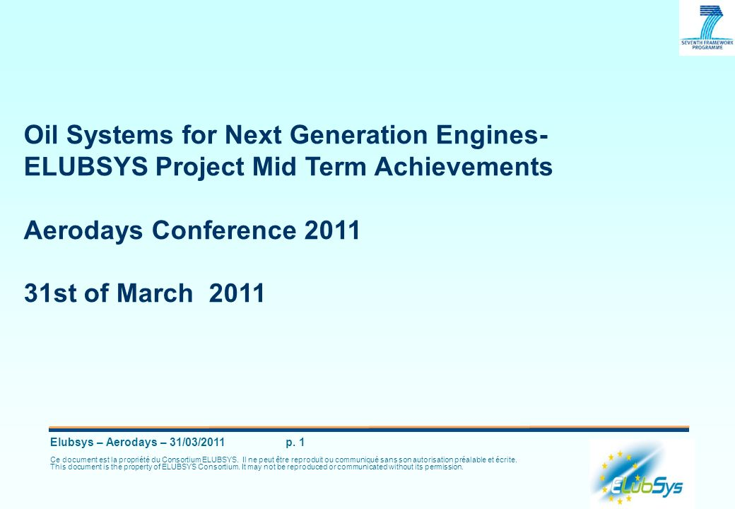 Oil Systems for Next Generation Engines-ELUBSYS Project Mid Term Achievements Aerodays Conference 2011