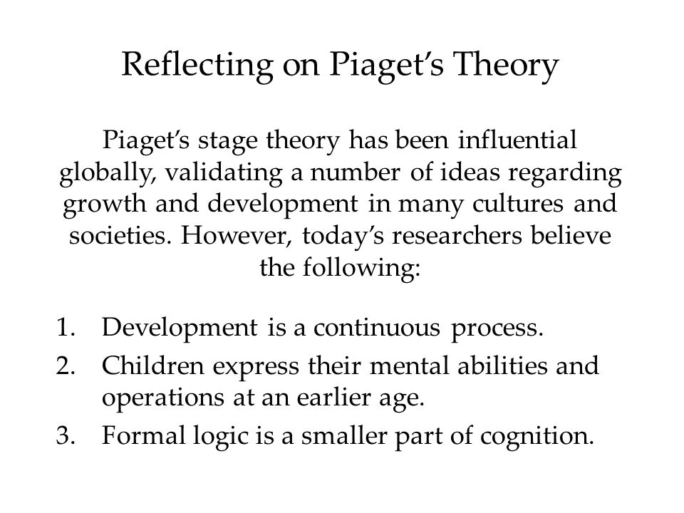 a discussion of the ideas of piagets theory of cognitive development Piaget's theory of children's moral development can be seen as an application of his ideas on cognitive development generally as such his theory here has both .
