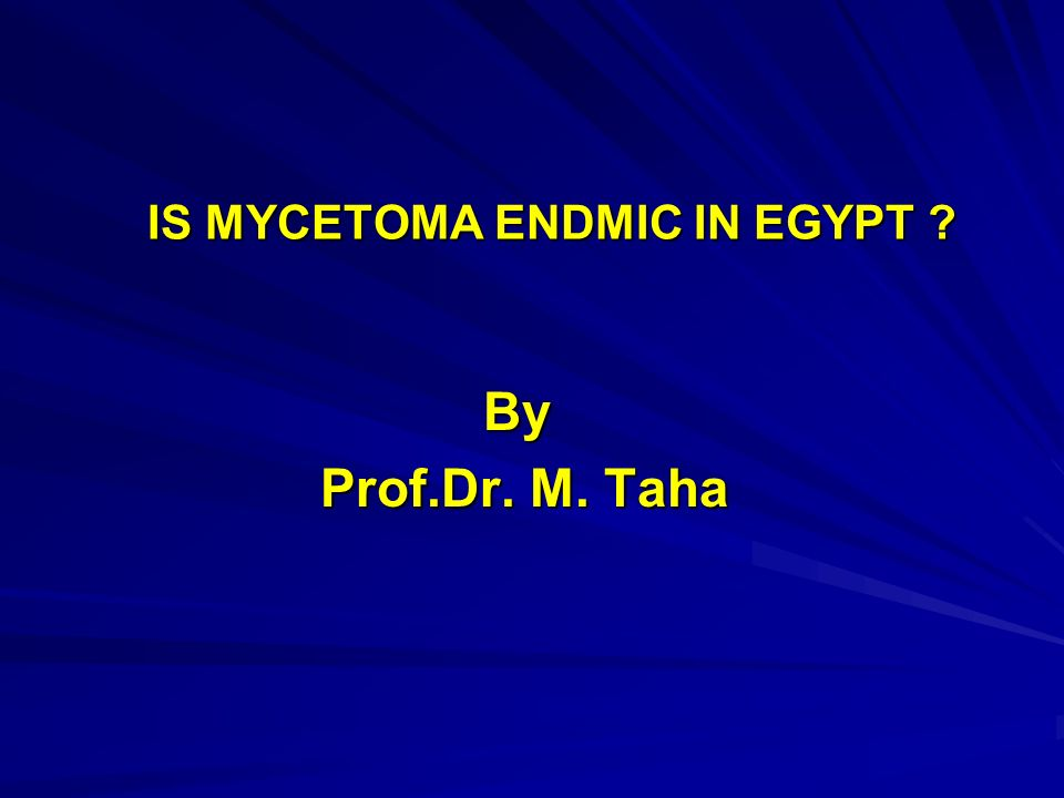 is mycetoma endmic in egypt ppt video online download