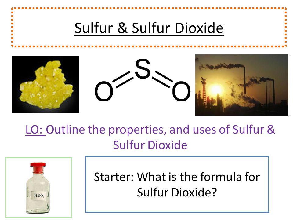 Sulfur Sulfur Dioxide Ppt Video Online Download