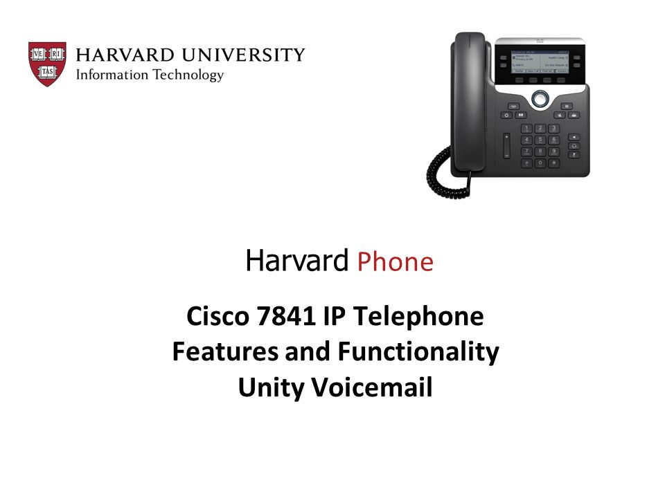 Cisco 7841 IP Telephone Features and Functionality Unity Voic