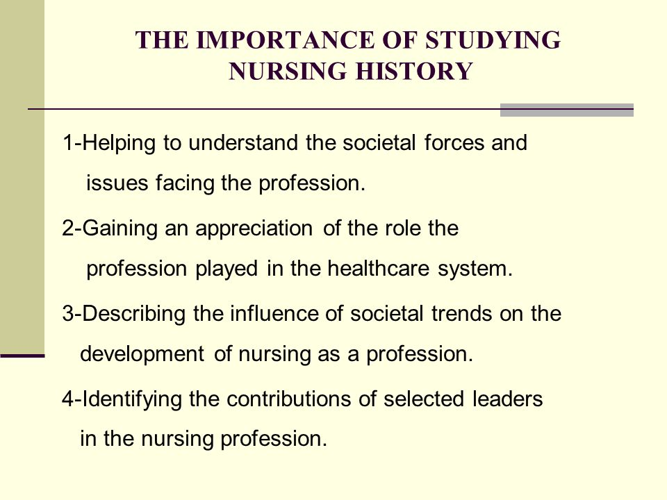 historical contributions of nursing leaders Historical perspective of nursing  evolution of nursing and nurse leaders that have  five historical contributions to nursing research.