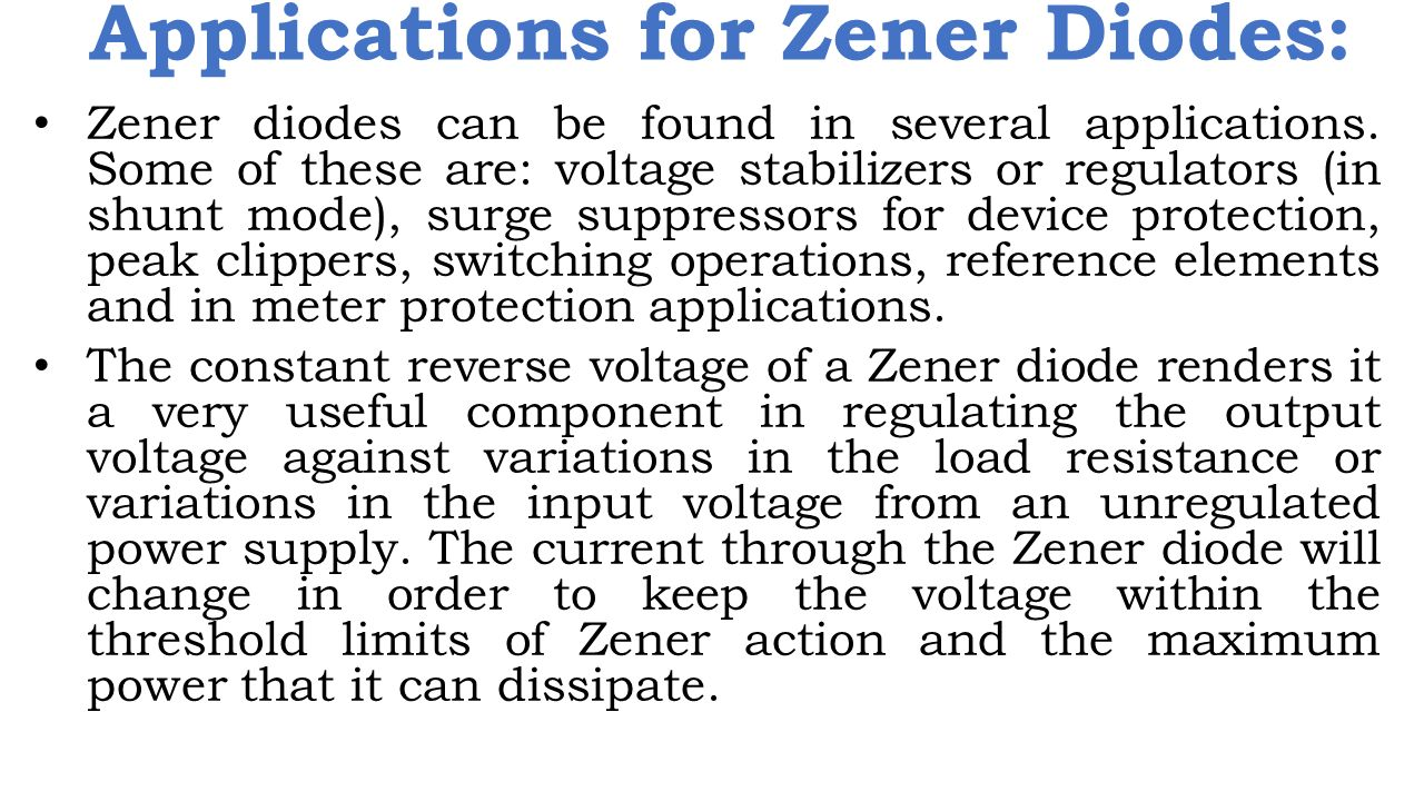 Applications for Zener Diodes: