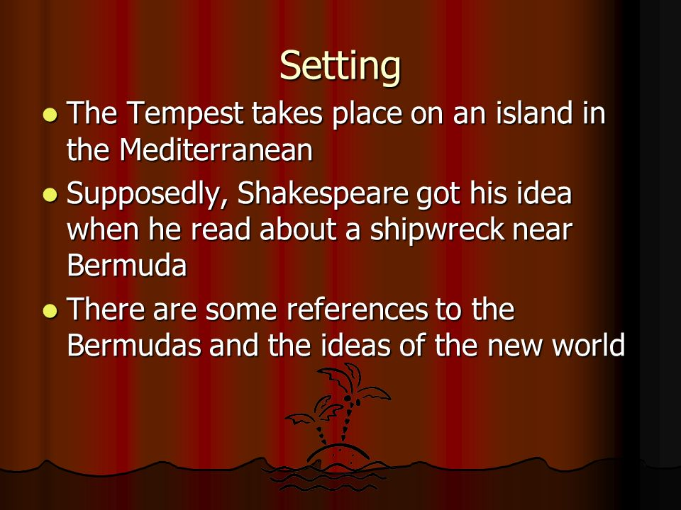 """the tempest the theme of revenge Mostly dedicated to the theme of colonization and the """"age of exploration"""", the   the tempest is widely recognized as the final play of william shakespeare  of  passion, he states that 'the rarer action is in virtue than in vengeance,' and that."""