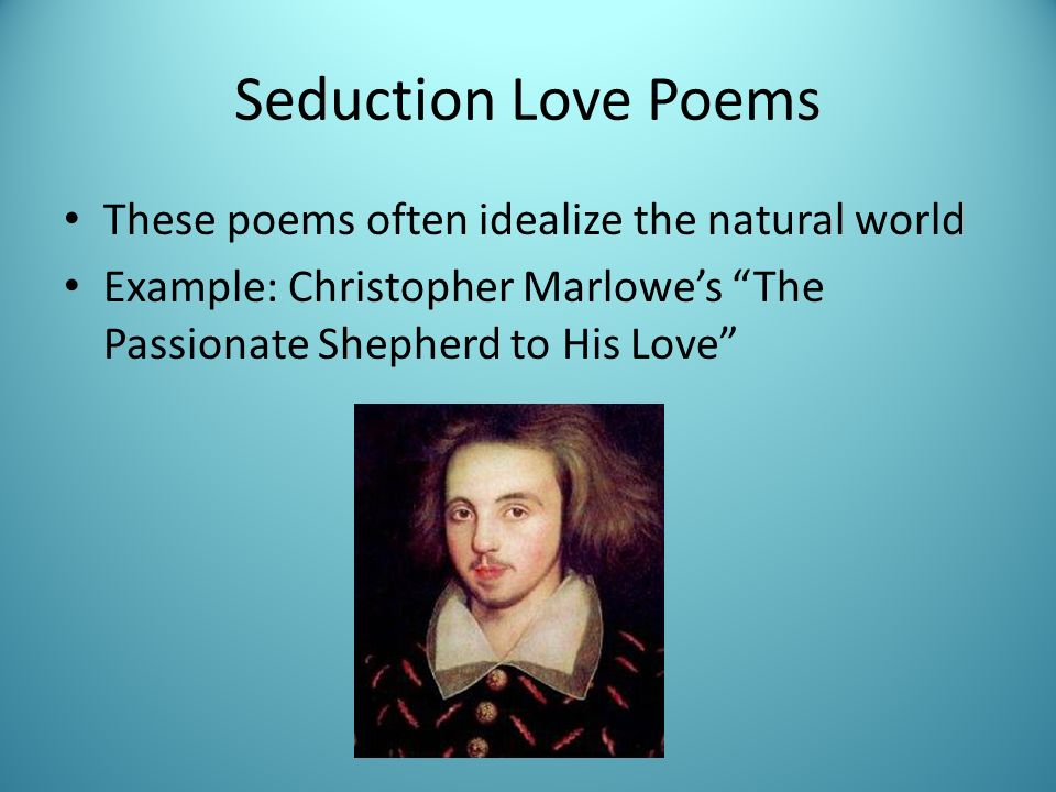 the passionate shepherd to his love by christopher marlowe essay Renaissance essays: christopher marlowe these essays are not intended to replace library research they are here to  the passionate shepherd to his love the poetry contest: sir walter ralegh, christopher marlowe and john donne - janice greer the translations.