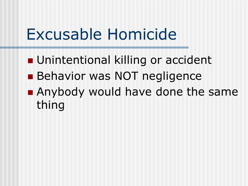 excusable homicide definition