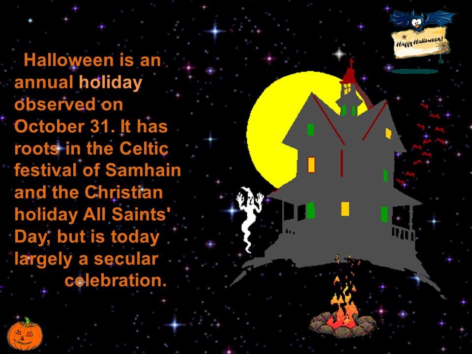 religious roots festival halloween Christmas, easter, halloween b so called christian holy days fall into 2 categories: immovable which always occur on the same date and movable which occur on different days each year.