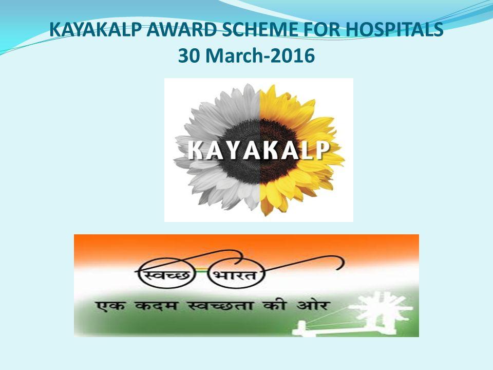 Kayakalp Award Scheme For Hospitals 30 March Ppt Video