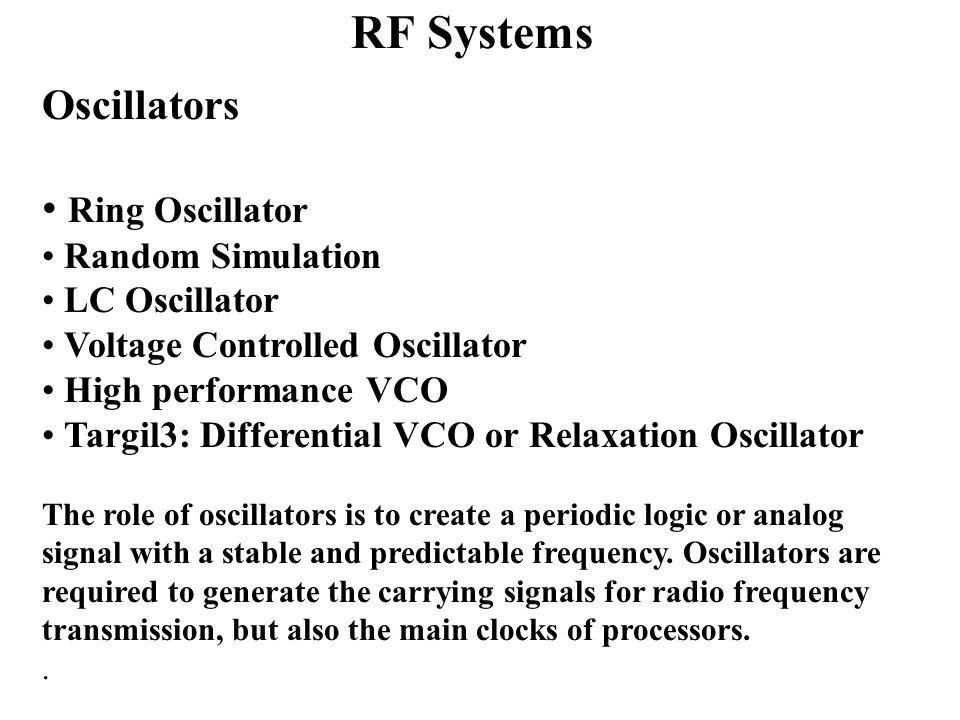 rf systems oscillators ring oscillator random simulation lc oscillator ppt video online download Voltage Controlled Oscillator Design Tutorial Voltage Controlled Oscillator Schematic
