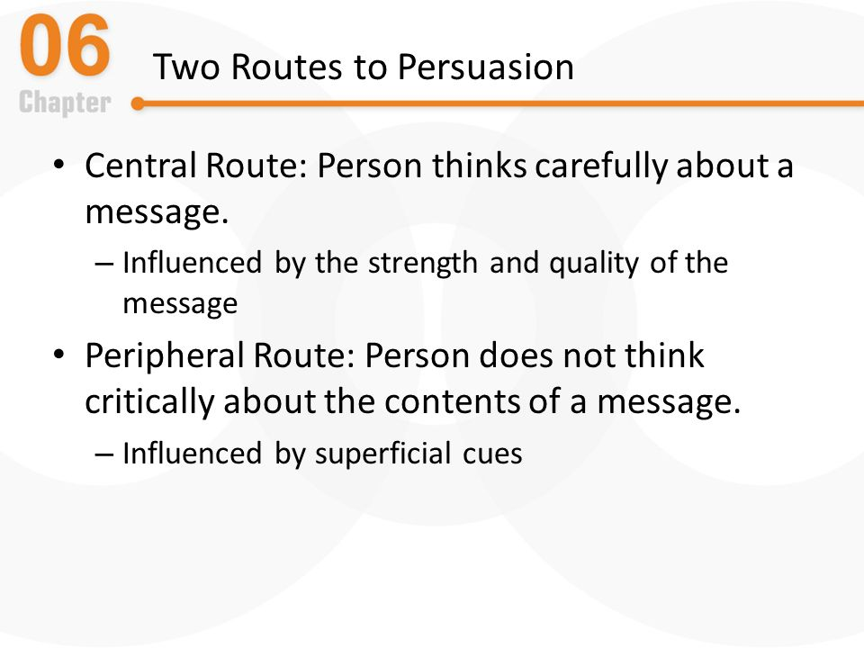 central route and peripheral route two The central route and peripheral route to persuasion petty and cacioppo (1981) suggested that there are two different ways or routes to persuasion: the central route and the.