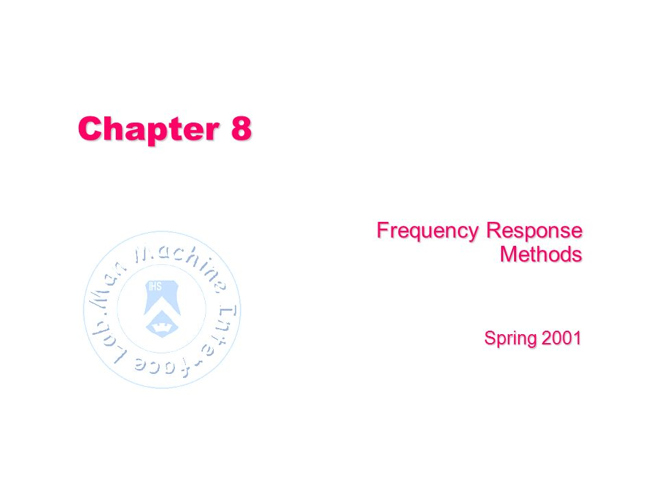 Frequency Response Methods Spring 2001
