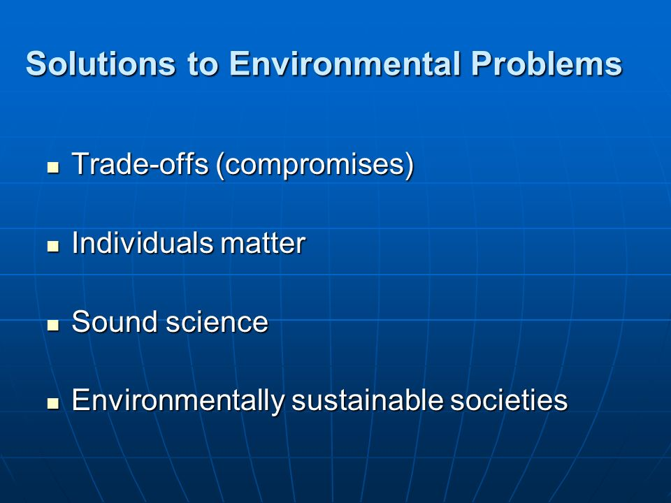 Solutions to Environmental Problems