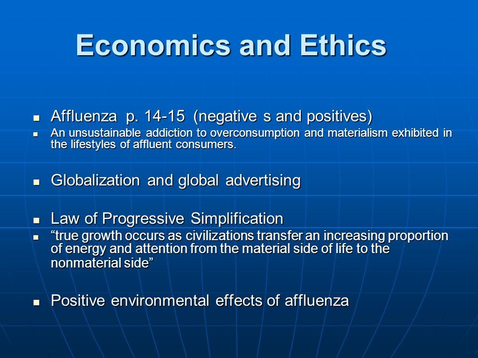 Economics and Ethics Affluenza p (negative s and positives)
