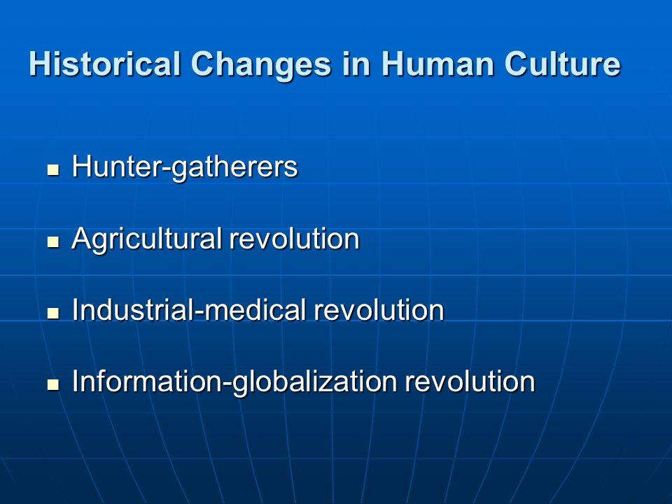 Historical Changes in Human Culture