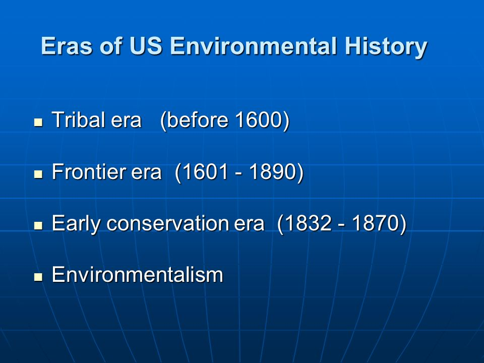 Eras of US Environmental History
