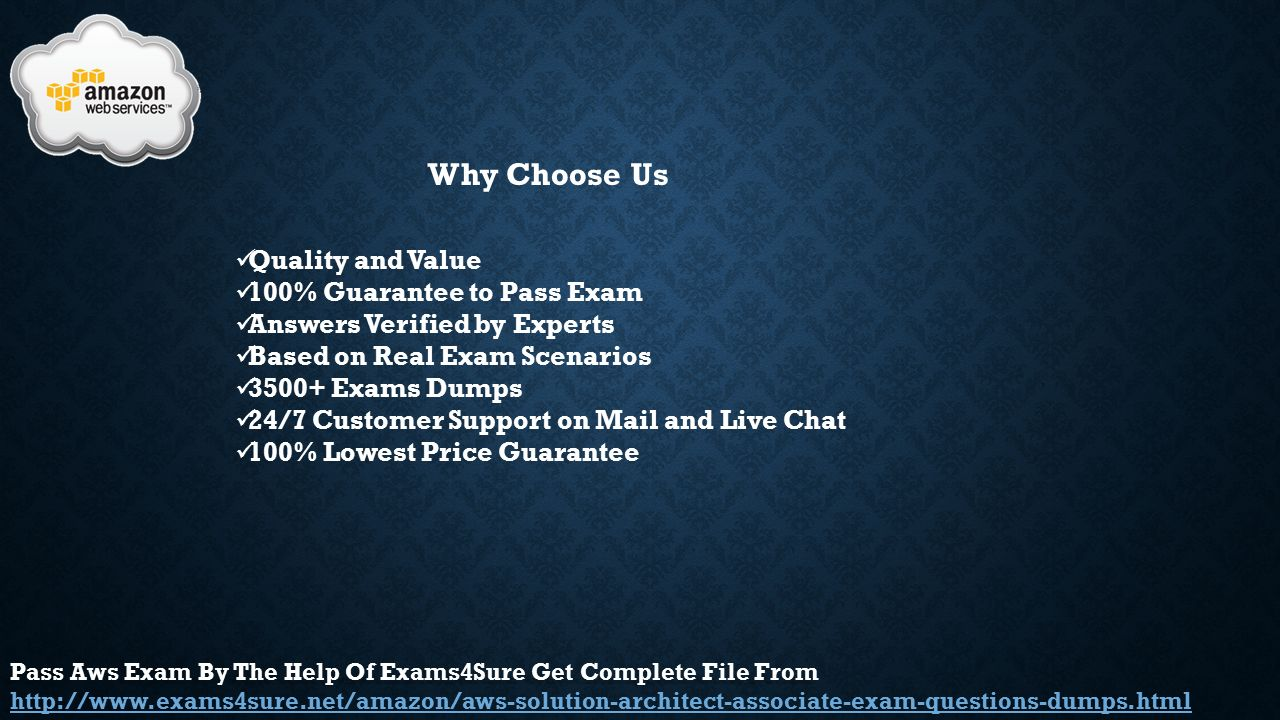 Aws aws certified solutions architect ppt video online download why choose us quality and value 100 guarantee to pass exam 1betcityfo Images