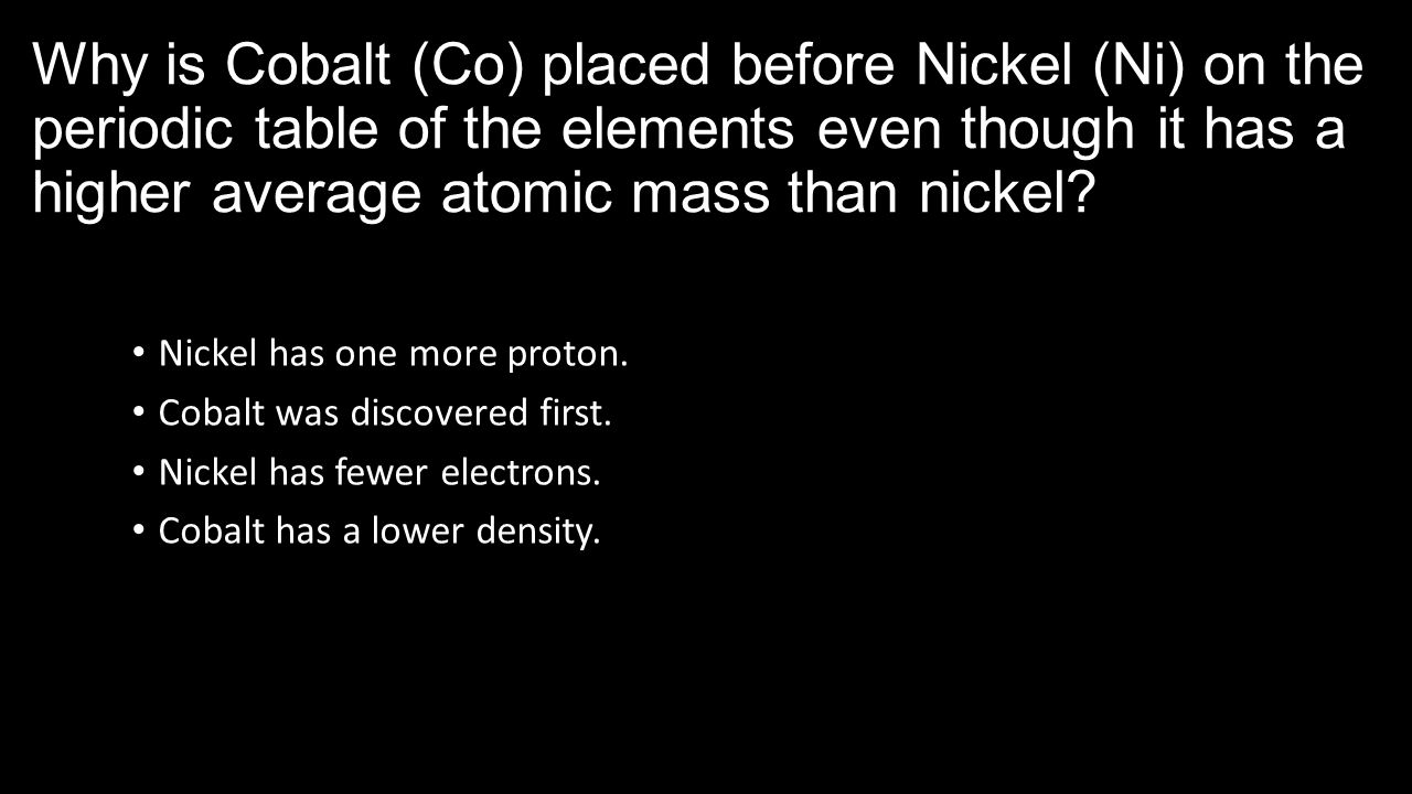 Density of elements on the periodic table gallery periodic table elements periodic table density gamestrikefo physical science eoc review 2nd semester ppt download why is cobalt co placed before nickel ni gamestrikefo Images
