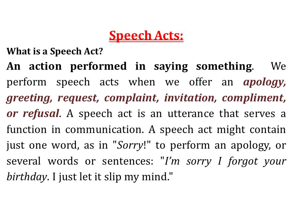 Speech Acts What Is A Speech Act  Ppt Video Online Download