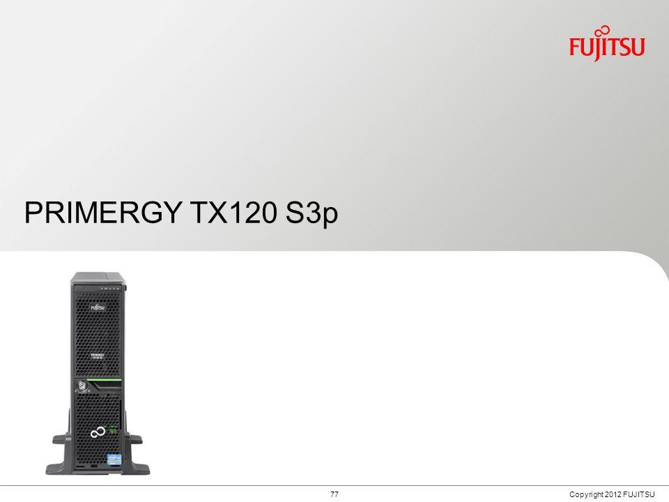 Fujitsu PRIMERGY TX120 S3p Usage Scenarios