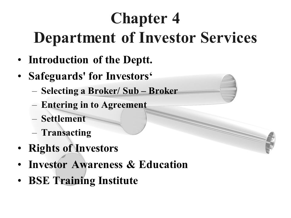 Chapter 4 Department of Investor Services