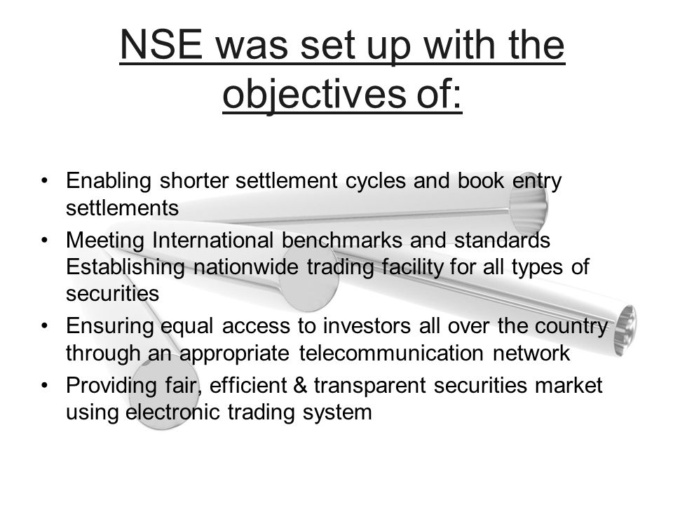 NSE was set up with the objectives of: