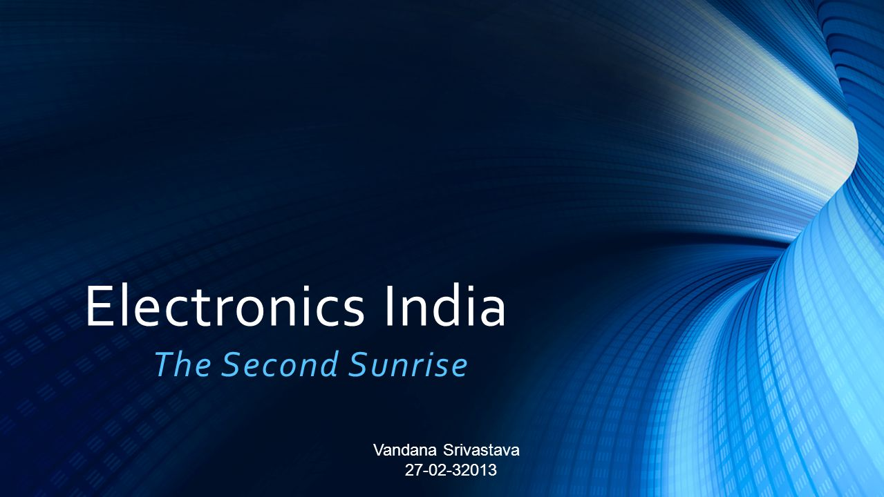 Electronics India The Second Sunrise Vandana Srivastava 27-02-32013