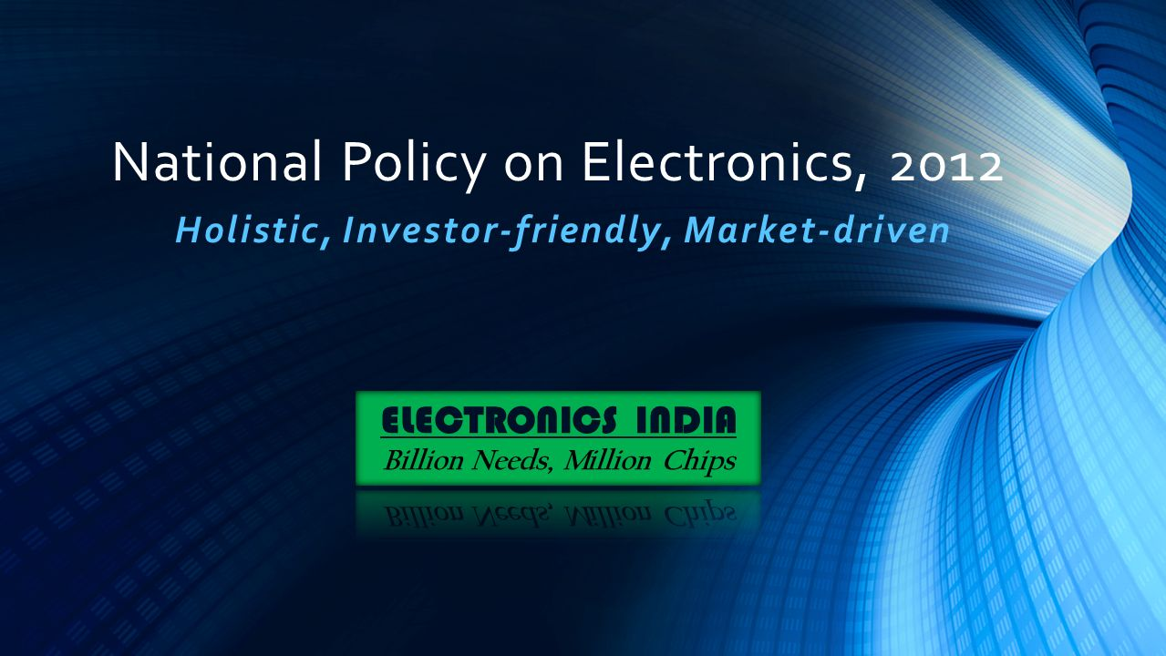 National Policy on Electronics, 2012