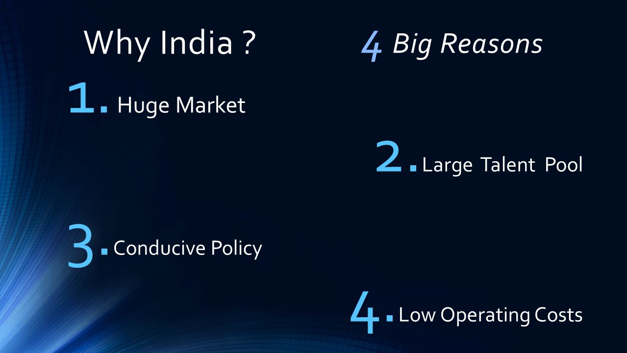 4 Big Reasons Why India Huge Market Large Talent Pool