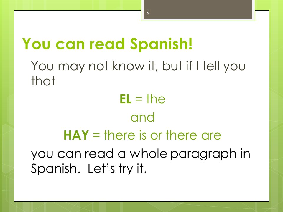 You can read Spanish!