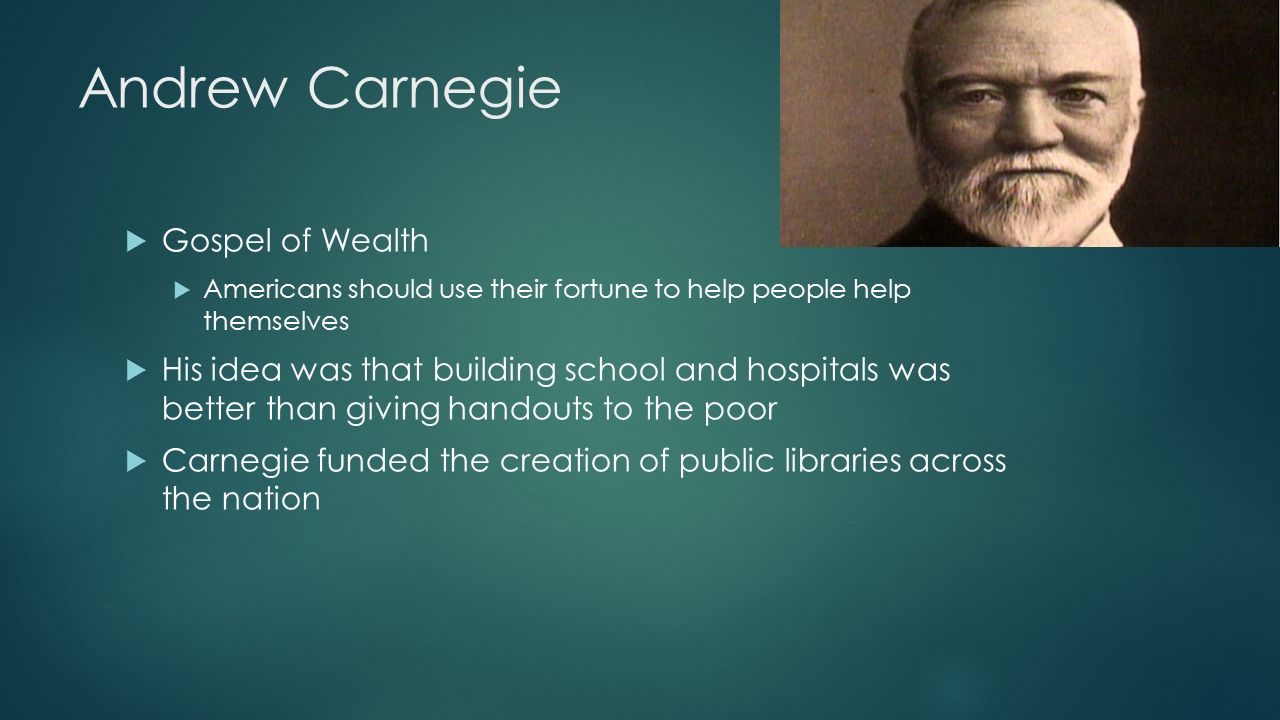 andrew carnegie wealth essay Wealth, more commonly known as the gospel of wealth, is an article written by andrew carnegie in june of 1889 that describes the responsibility of philanthropy by the new upper class of self-made rich.