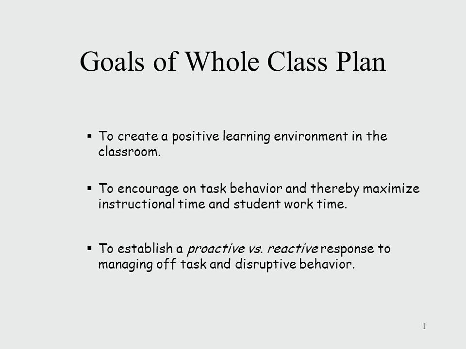 Goals Of Whole Class Plan Ppt Video Online Download